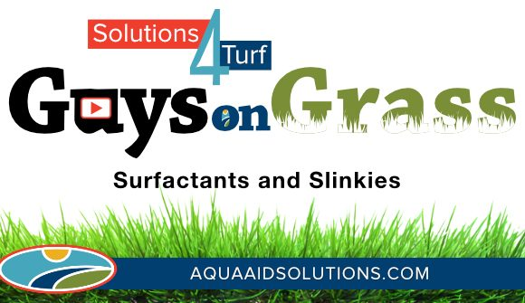 Guys on Grass: Surfactants and Slinkies
