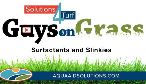 Guys on Grass: Surfactants and Slinkies